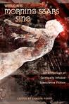 While the Morning Stars Sing: An Anthology of Spiritually Infused Speculative Fiction