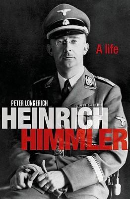 Heinrich Himmler by Peter Longerich