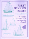 Forty Wooden Boats: A Third Catalog of Building Plans
