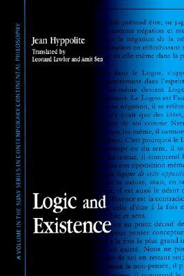 Logic and Existence (Series in Contemporary Continental Philosophy)