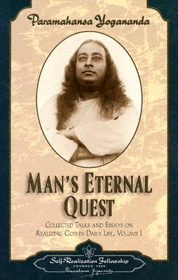Man's Eternal Quest (Collected Talks & Essays 1)