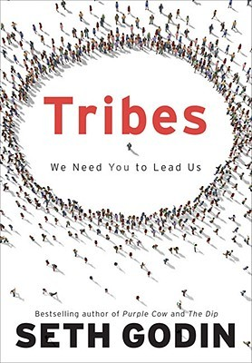 Tribes: We Need You to Lead Us (Hardcover)