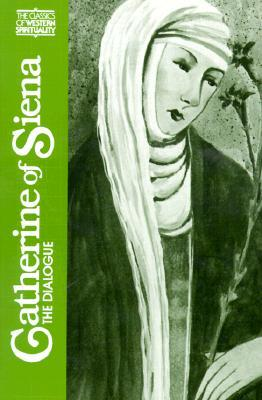 Catherine of Siena by Catherine of Siena