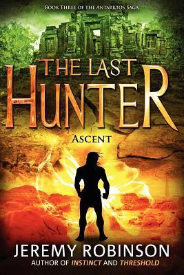 The Last Hunter by Jeremy Robinson