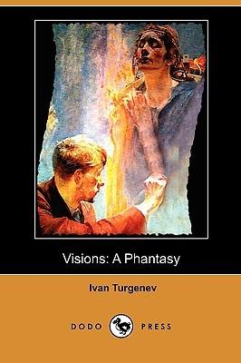 Visions: A Phantasy