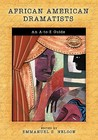 African American Dramatists: An A-To-Z Guide