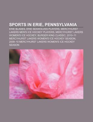 Sports in Erie, Pennsylvania: Erie Blades, Erie Seawolves Players, Mercyhurst Lakers Men's Ice Hockey Players