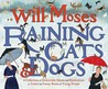 Raining Cats and Dogs: A Collection of Irresistible Idioms and Illustrations to Tickle the Funny Bones
