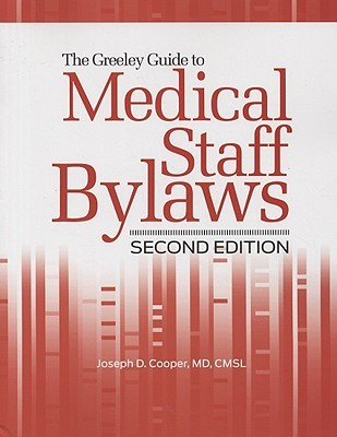 Greeley Guide to Medical Staff Bylaws