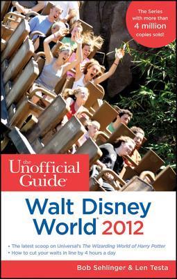 The Unofficial Guide: Walt Disney World 2012