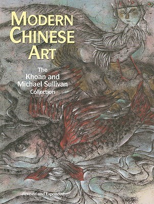 Modern Chinese Art: The Khoan & Michael Sullivan Collection