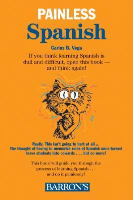 Painless Spanish 978-0764132339 por Carlos B. Vega PDF DJVU