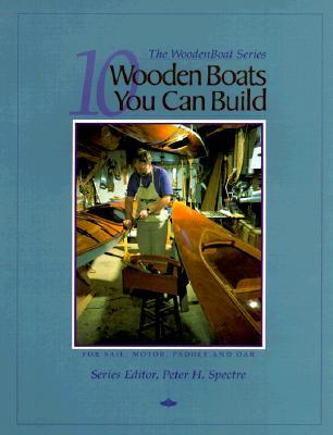 10 Wooden Boats You Can Build by Wooden Boat Magazine
