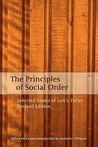 Principles of Social Order: Selected Essays of Lon L. Fuller - Revised Edition