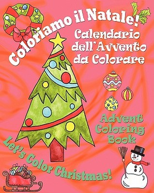 Coloriamo Il Natale! - Lets Color Christ...