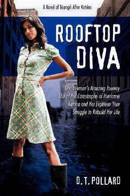 Rooftop Diva by D.T. Pollard