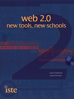 Web 2.0: New Tools, New Schools