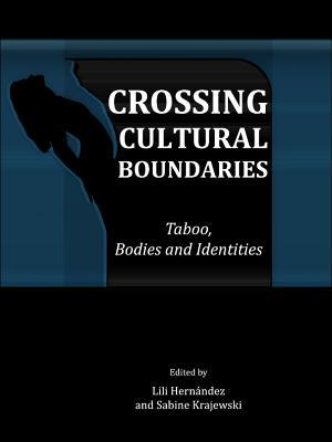 Crossing Cultural Boundaries: Taboo, Bodies and Identities