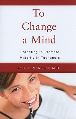 to-change-a-mind-parenting-to-promote-maturity-in-teenagers