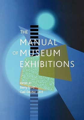 The Manual of Museum Exhibitions