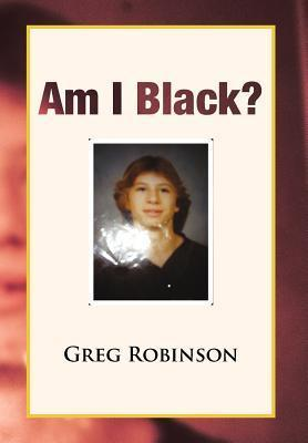 Am I Black?