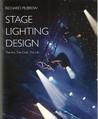 Stage Lighting Design by Richard Pilbrow
