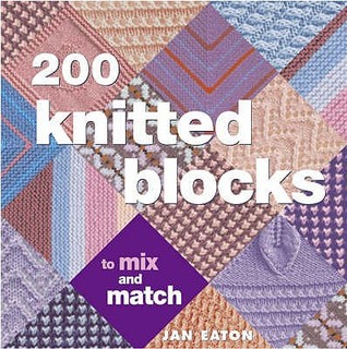 200 knitted blocks for blankets, throws and afghans by Jan Eaton