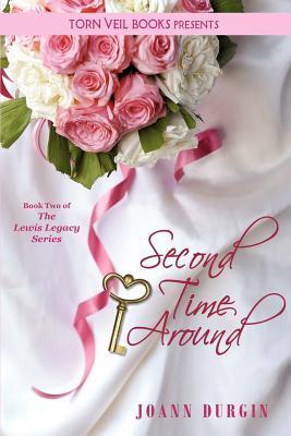 Second Time Around by JoAnn Durgin