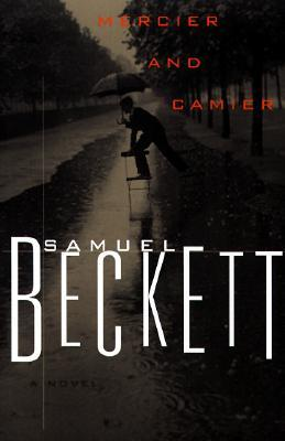 Mercier and Camier by Samuel Beckett