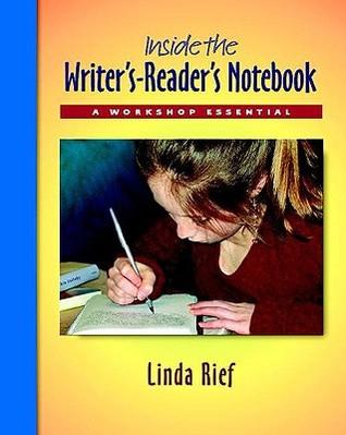 Inside the Writer's-Reader's Notebook Pack: A Workshop Essential