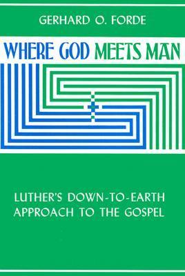 Where God Meets Man