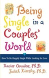 Being Single in a Couples' World by Xavier Francisco Amador