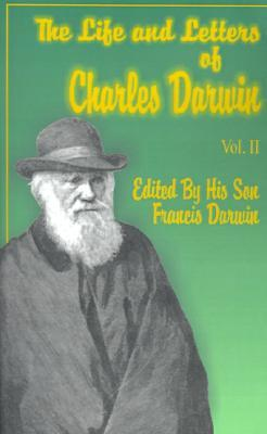 The Life & Letters of Charles Darwin