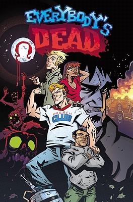 Everybody's Dead by Brian Lynch
