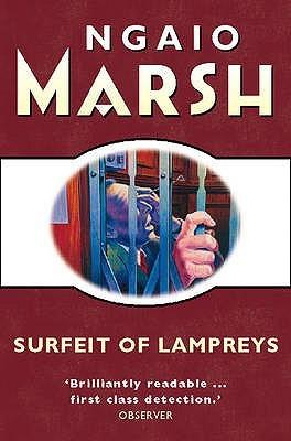 Surfeit Of Lampreys by Ngaio Marsh