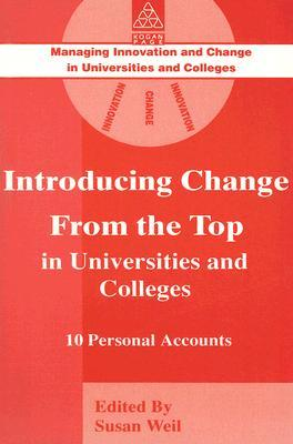 Introducing Change from the Top in Universities and Colleges