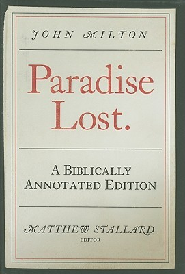 Paradise Lost: The Biblically Annotated Edition