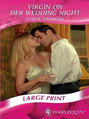 Virgin on Her Wedding Night by Lynne Graham