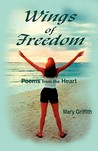 Wings of Freedom: Poems from the Heart