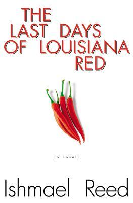Ebook The Last Days of Louisiana Red by Ishmael Reed PDF!