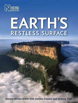 Earth's Restless Surface. Deirdre Janson-Smith with Gordon Cressey and Andrew Fleet