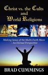 Christ vs. the Cults and World Religions