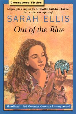 Out of the Blue by Sarah Ellis