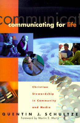 Communicating for Life: Christian Stewardship in Community and Media