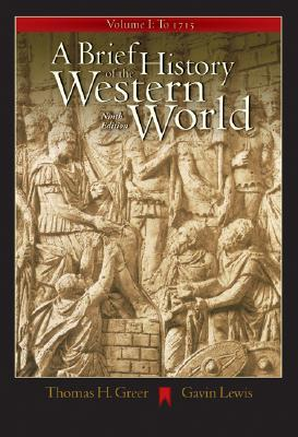 A Brief History of the Western World, Volume I: To 1715