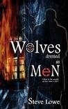 Wolves Dressed as Men