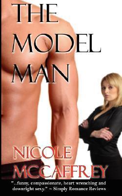 The Model Man by Nicole McCaffrey