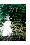 Twin by Allen Shawn