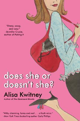 Does She or Doesn't She? by Alisa Kwitney