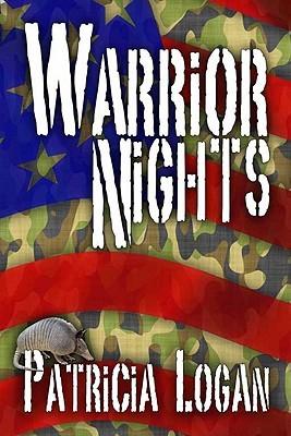 Warrior Nights by Patricia Logan